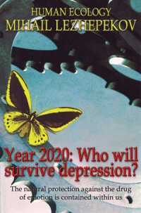 Year 2020: Who will survive depression?